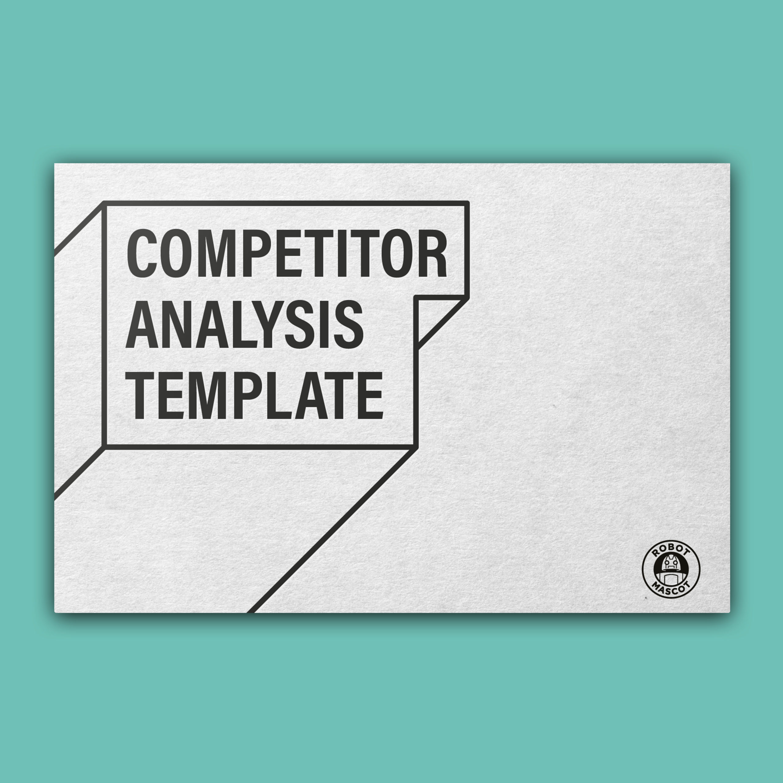 Competitor Analysis Template from www.robotmascot.co.uk
